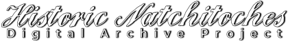 Historic Natchitoches Digital Archive Project